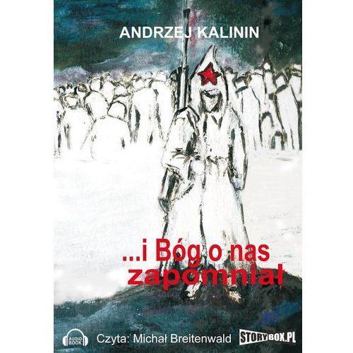 I Bóg o nas zapomniał - Andrzej Kalinin, Heraclon