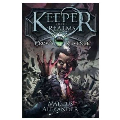 Keeper of the Realms: Crow's Revenge (Book 1) (9780141339771)