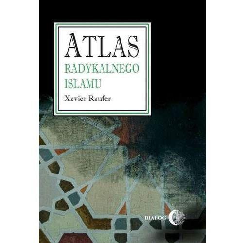 Atlas radykalnego islamu - Xavier Raufer (EPUB)