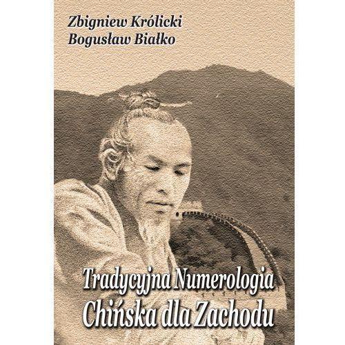 Tradycyjna Numerologia Chińska dla Zachodu (200 str.)