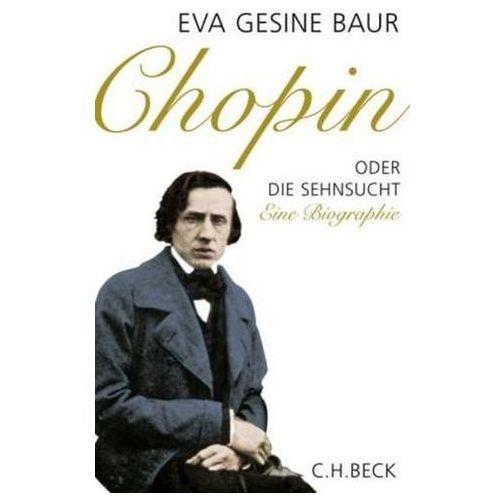 Chopin oder Die Sehnsucht