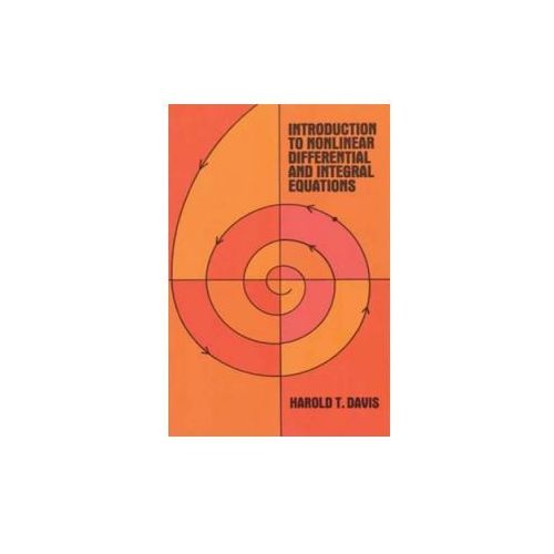 Introduction to Non-linear Differential and Integral Equations (9780486609713)