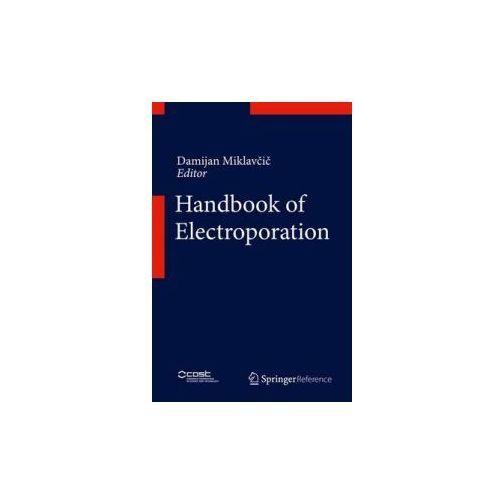 Handbook of Electroporation (9783319328850)