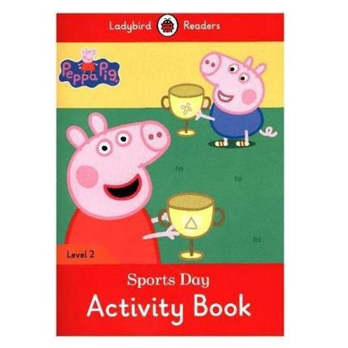 Peppa Pig: Sports Day Activity Book - Ladybird Readers Level 2, Penguin
