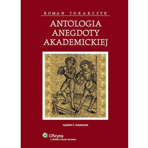 Antologia anegdoty akademickiej (9788376018812)