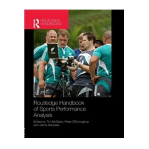 Routledge Handbook of Sports Performance Analysis (9781138908208)