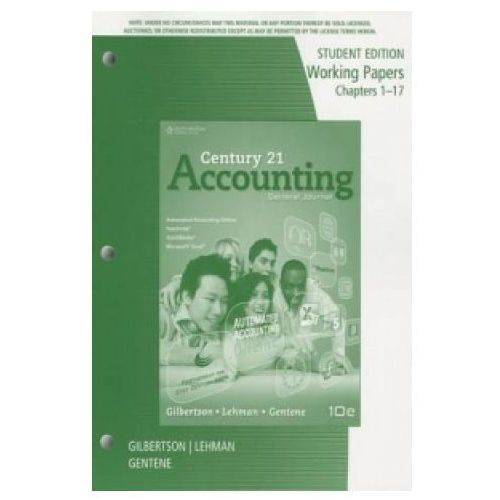 Century 21 Accounting: Working Papers, Chapters 1 - 17 (9780840065476)