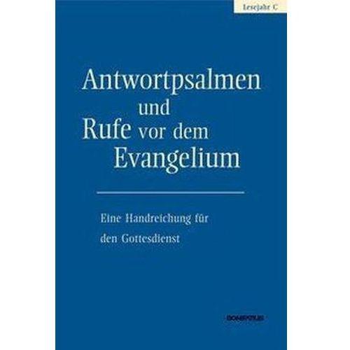 Antwortpsalmen und Rufe vor dem Evangelium - Lesejahr C Hirt, Walter (9783897106314)