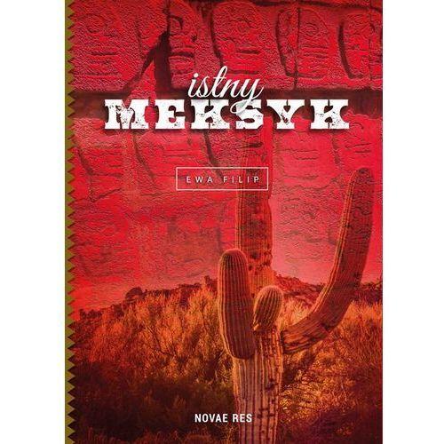 Istny Meksyk-Wysyłkaod3,99, Filip Ewa