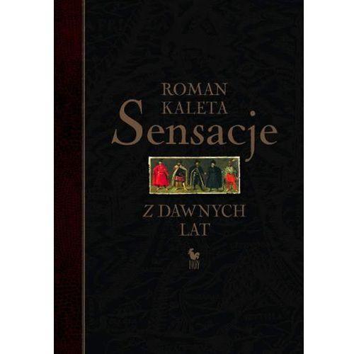 Sensacje z dawnych lat. (874 str.)