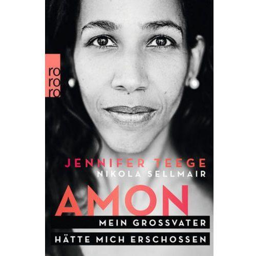 Jennifer Teege, Nikola Sellmair - Amon (9783499613272)