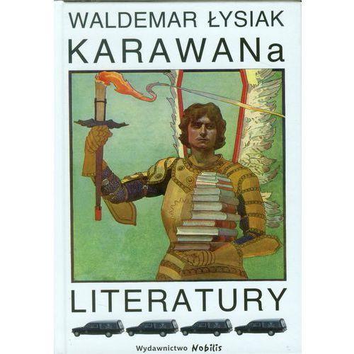 Karawana Literatury (9788360297568)