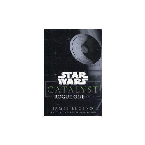 Star Wars: Catalyst, Luceno, James