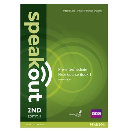 Speakout 2Ed Pre-Intermediate. Flexi Course Book 1, Antonia Clare, J.J. Wilson