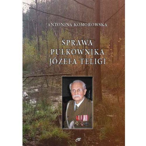 Sprawa pułkownika Józefa Teligi, Antonina Komorowska