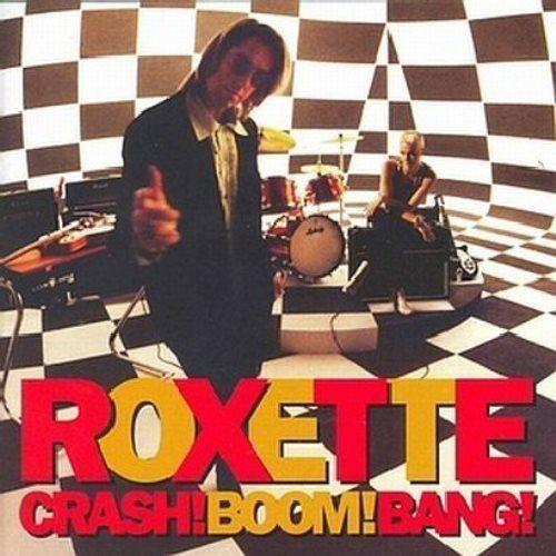 Roxette - Crash! Boom! Bang! [CD]