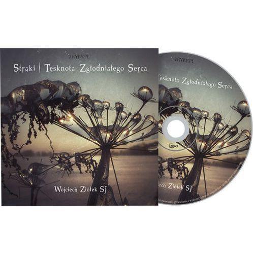 Strąki - tęsknota zgłodniałego serca cd marki Czapla joanna