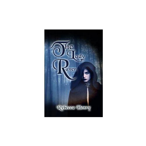 Lady Raven - A Dark Cinderella Tale (9781786935793)