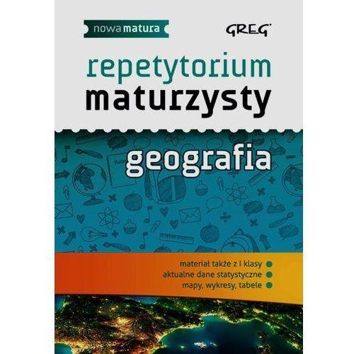 Geografia Nowa Matura LO kl.1-3 Repetytorium maturzysty - Agnieszka Łękawa (9788375175479)