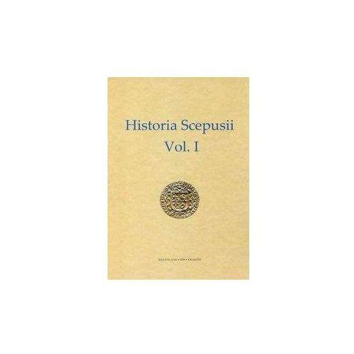 Historia Scepusii Vol. I Dzieje Spisza I (9788377300121)