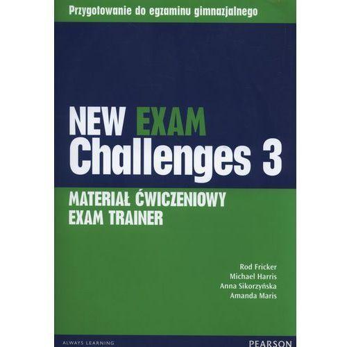 New Exam Challenges 3. Materiał Ćwiczeniowy Exam Trainer (Do Wersji Wieloletniej) + MP3 Online (48 str.)