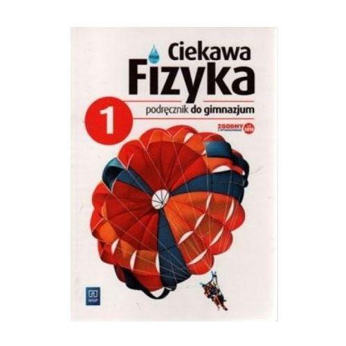 Ciekawa Fizyka 1. Podręcznik Wieloletni. Gimnazjum (136 str.)