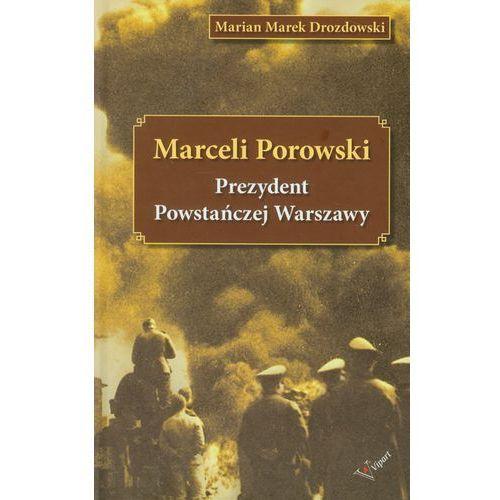 Marceli Porowski Prezydent Powstańczej Warszawy, oprawa twarda