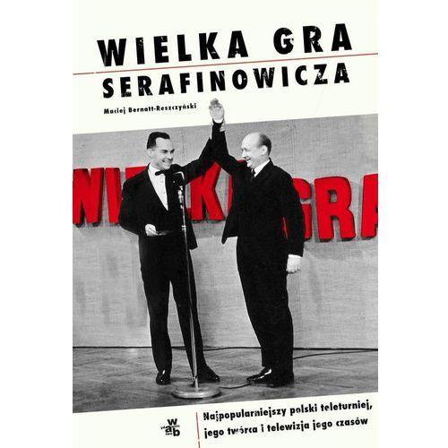 Wielka gra Serafinowicza (320 str.)