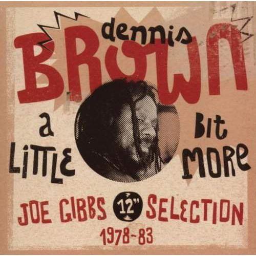 "A Little Bit More (joe Gibbs 12"" Selection 1978-83) - Brown, Dennis (Płyta CD), VP4115.2"