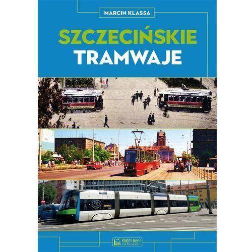 Szczecińskie tramwaje, Marcin Klassa