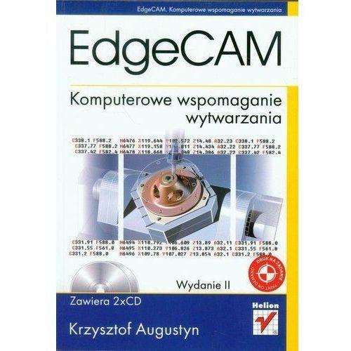 EdgeCAM. Komputerowe wspomaganie wytwarzania (2018)