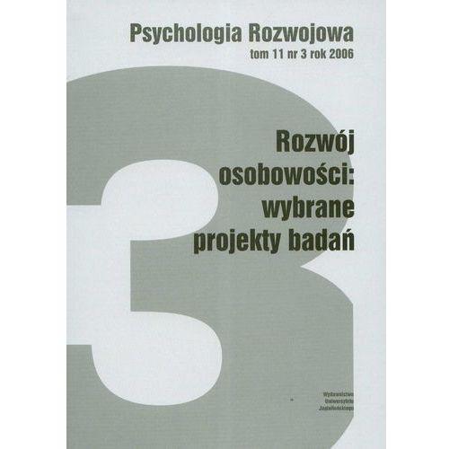 PSYCHOLOGIA ROZWOJU T.11 NR 3 ROK 2006 (oprawa miękka) (Książka)