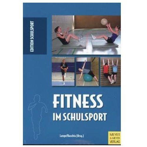 Fitness im Schulsport Lange, Harald (9783898997799)