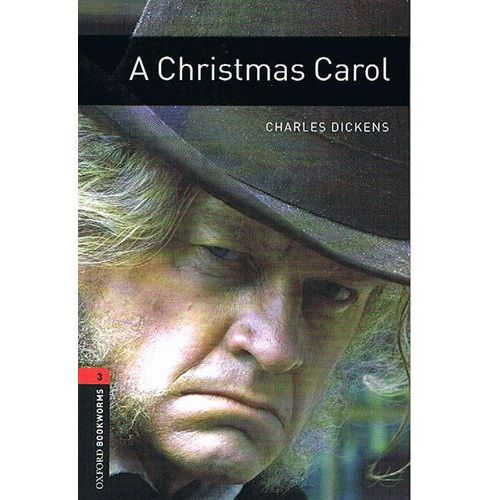 A Christmas Carol The Oxford Bookworms Library Stage 3 (1000 Headwords) (9780194791137)