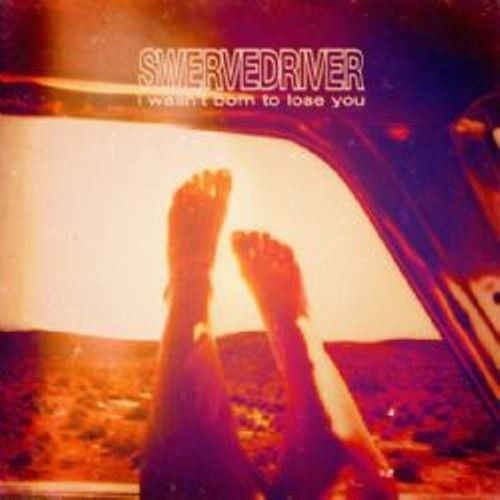 Swervedriver - i was not born to lose you (digi pack) marki Cherry red