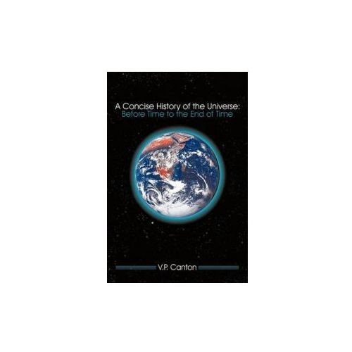 Concise History of the Universe (9781456752088)