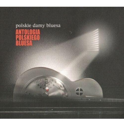 Antologia Polskiego Bluesa - Polskie Damy Bluesa, 5902114895662