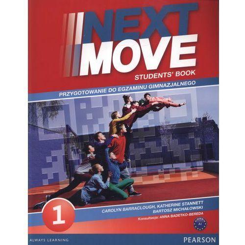 Next Move 1 Student's Book + Exam Trainer Przygotowanie do egzaminu gimnazjalnego