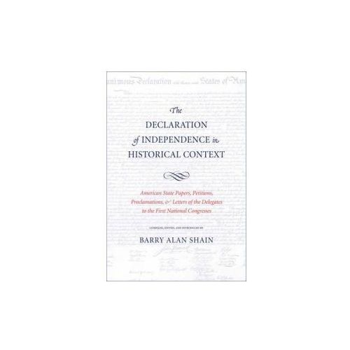 Declaration of Independence in Historical Context (9780300158748)