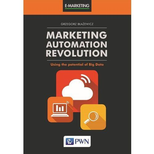 Marketing Automation Revolution (180 str.)