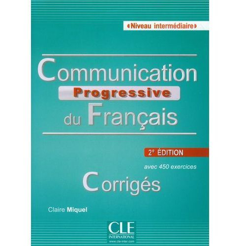 Communication Progressive Du Francais. Niveau Intermediaire. Klucz, CLE International