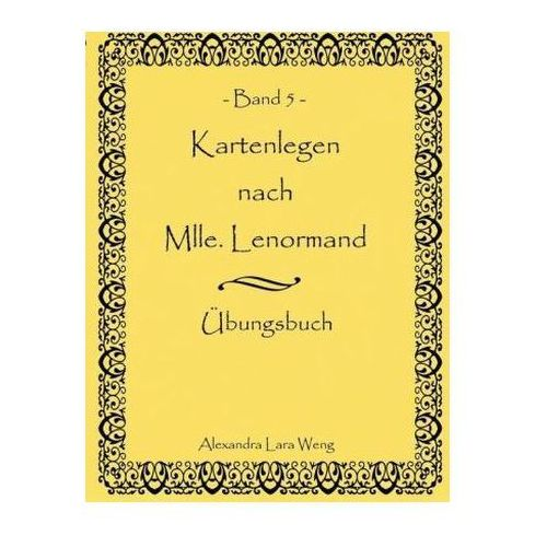 Kartenlegen nach Mlle. Lenormand. Bd.5 (9783837091076)