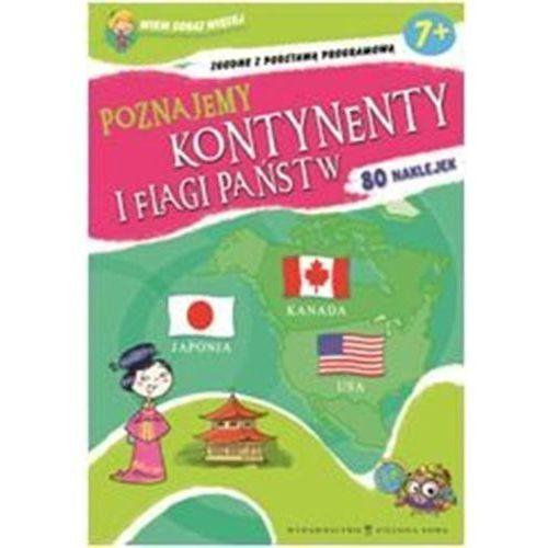 Poznajemy Kontynenty I Flagi (9788326503146)