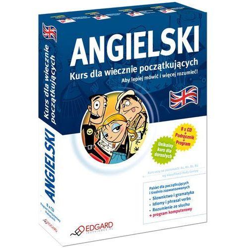 Angielski. Kurs dla wiecznie początkujących. Aby lepiej mówić i więcej rozumieć. (podręcznik + 8 CD -ROM)., Edgard