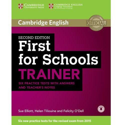 First for Schools Trainer Second Edition. Six Practice Tests. Książka z Kluczem + Teachers Notes + Audio Online, Cambridge University Press