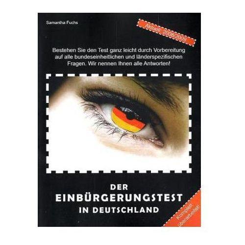 Der Einbürgerungstest in Deutschland 2008/2009 Fuchs, Samantha