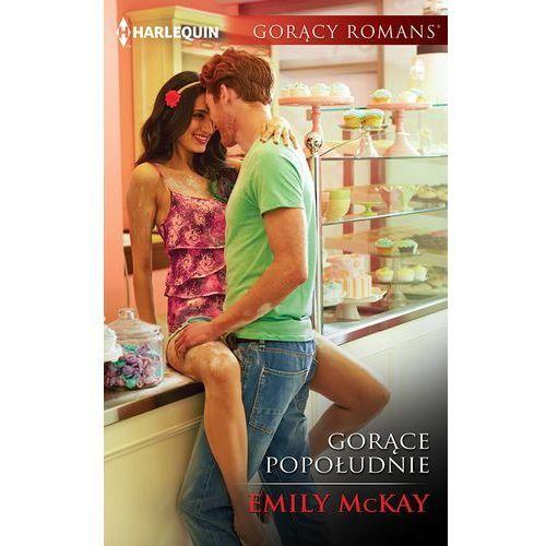 Gorące popołudnie, Emily McKay