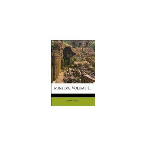 Minerva, Ein Jaournal für Gedichte, Politik und Gegenwart, Erster Band (9781276641982)