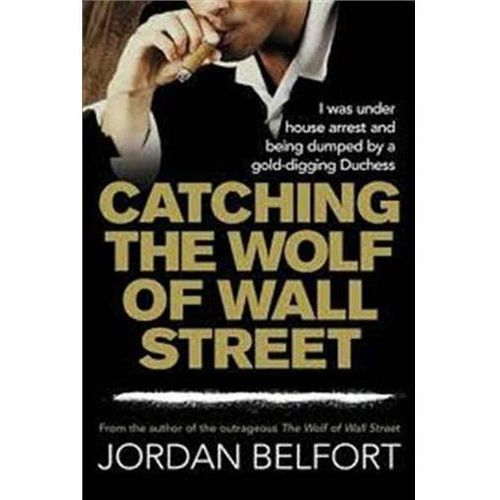 Catching the Wolf of Wall Street (480 str.)