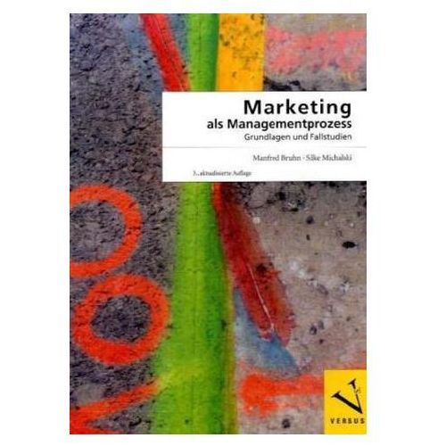 Marketing als Managementprozess (f. d. Schweiz) Bruhn, Manfred (9783039091218)